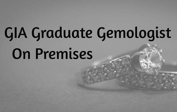 GIA Graduate Gemologist On Premises